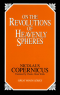 On the Revolutions of Heavenly Spheres, Copernicus