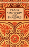 Symposium and Phaedrus, Plato